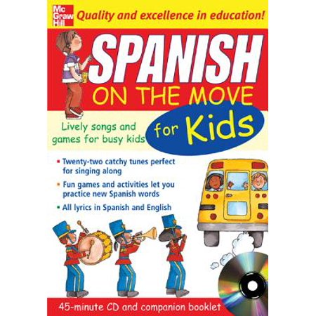 Spanish on the Move for Kids (1cd + Guide) Lively Songs and Games for Busy Kids - Spanish Birthday Song