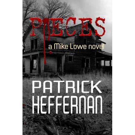 Pieces  A Mike Lowe Novel