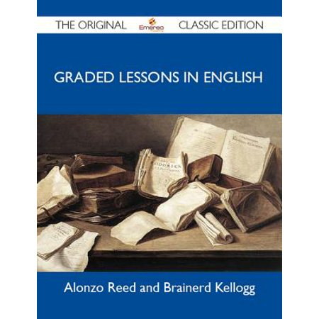 Graded Lessons in English - The Original Classic Edition - eBook (Halloween English Lesson)