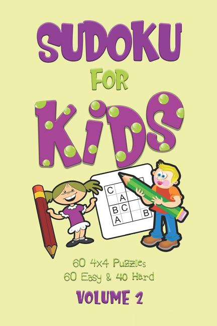 Sudoku For Kids  A First Sudoku Puzzle Book For Beginners