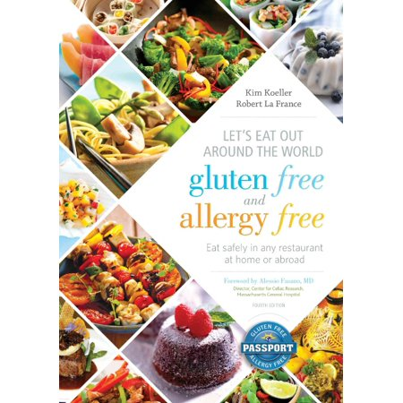 Lets Eat Out Around The World Gluten Free And Allergy Free  Eat Safely In Any Restaurant At Home Or Abroad