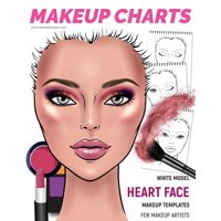 Makeup Face Charts: Makeup Charts - Face Charts for Makeup Artists: White Model - HEART face shape (Paperback)