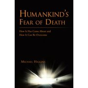 Humankind'S Fear of Death - eBook