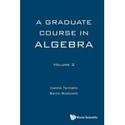 A Graduate Course in Algebra - eBook