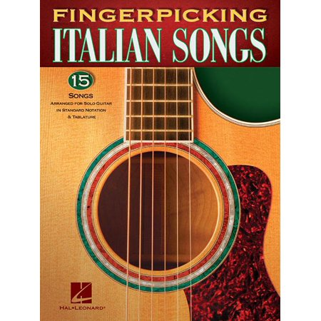 - Fingerpicking Italian Songs : 15 Songs Arranged for Solo Guitar in Standard Notation & Tab
