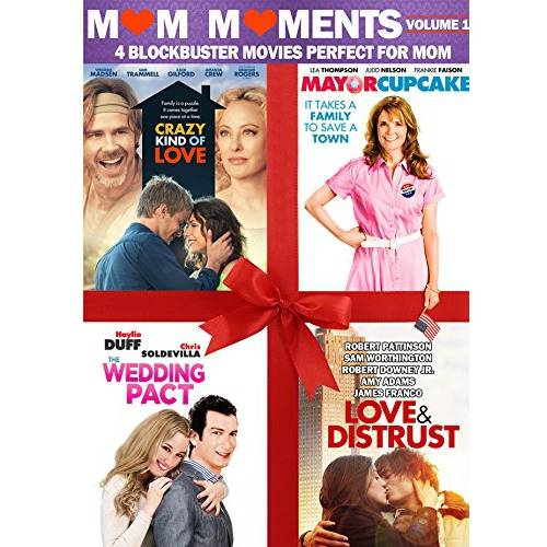 Mom Moments: Volume 1 - 4 Blockbuster Movies Perfect For Mom, Crazy Kind Of Love / MayorCupcake / The Wedding Pact / Love And Distrust