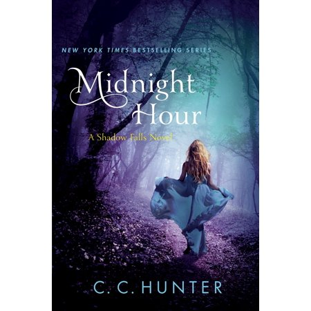 Midnight Hour : A Shadow Falls Novel (Call Your Name In The Midnight Hour)