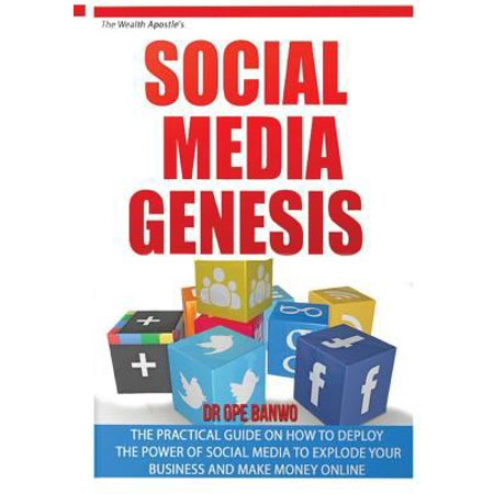 Social Media Genesis  Practical Introductory Guide On How To Use The Power Of Major Social Media To Explode Your Business  Build A Flood Of