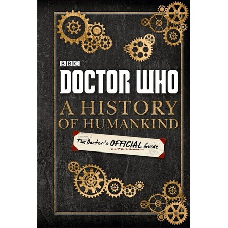 Doctor Who: A History of Humankind: The Doctor's Official Guide - Halloween Uk History