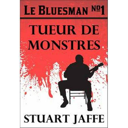 Les Monstres D Halloween (Le Bluesman #1 Tueur de Monstres -)