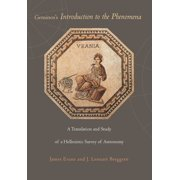 Geminos's Introduction to the Phenomena : A Translation and Study of a Hellenistic Survey of Astronomy