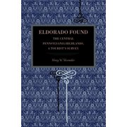 Metalmark: Eldorado Found: The Central Pennsylvania Highlands; A Tourist's Survey (Paperback)