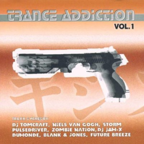 Trance Addiction, Vol. 1