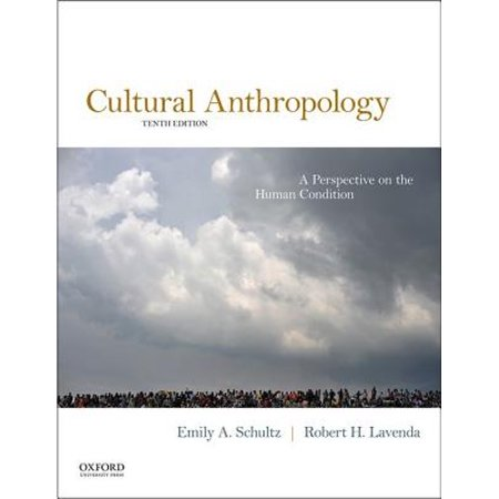 Cultural Anthropology : A Perspective on the Human (Cultural Anthropology The Human Challenge 14th Edition Ebook)