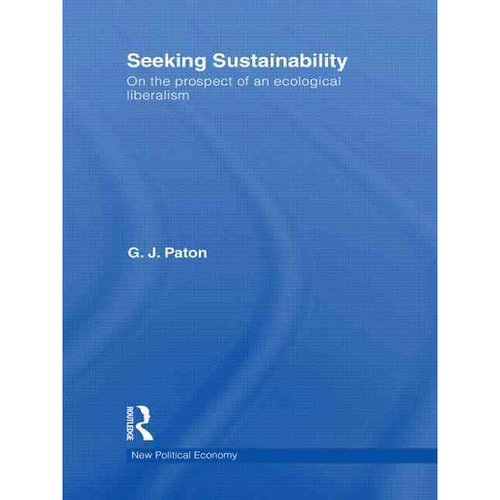 Seeking Sustainability: On the Prospect of an Ecological Liberalism