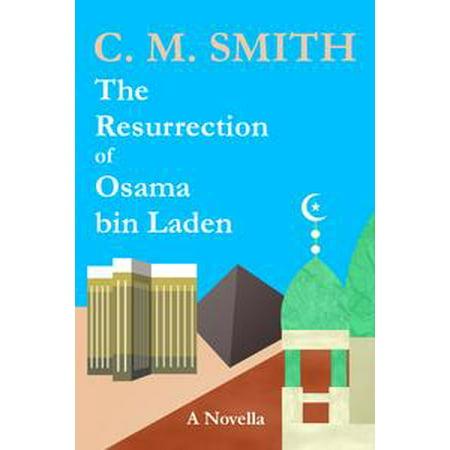 Osama Bin Laden Outfit (The Resurrection of Osama bin Laden: A Novella -)