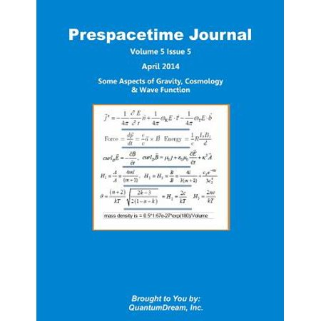 Prespacetime Journal Volume 5 Issue 5  Some Aspects Of Gravity  Cosmology   Wave Function