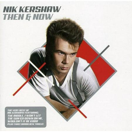 Nik Kershaw - Then & Now/the Very Best of Nik Kershaw [CD] ()
