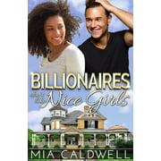 Billionaires Don't Like Nice Girls - eBook