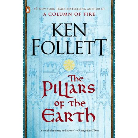 The Pillars of the Earth : A Novel