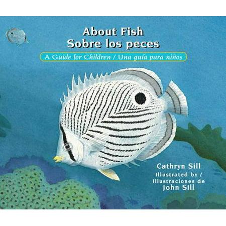 About Fish / Sobre Los Peces : A Guide for Children / Una Guia Para Ninos](Di No A Halloween Para Ninos)