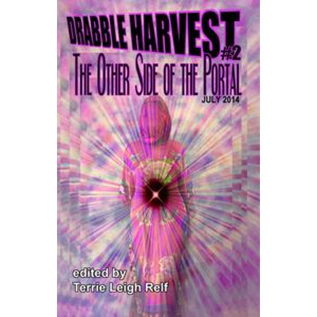 2 Side Book (Drabble Harvest #2: The Other Side Of The Portal - eBook )