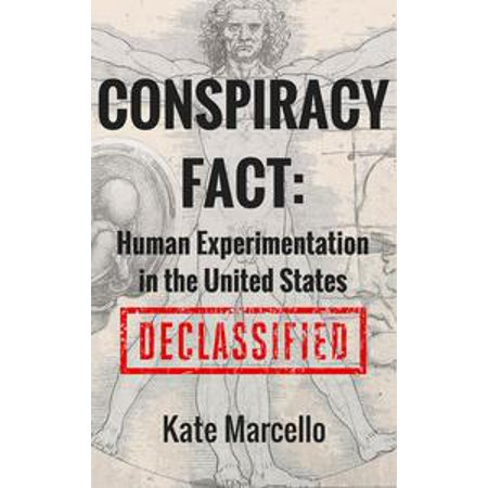 Experimentation Kit - Conspiracy Fact: Human Experimentation in the United States - eBook