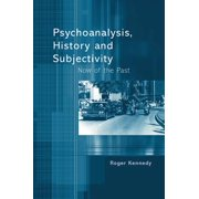 Psychoanalysis, History and Subjectivity - eBook