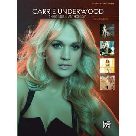 Carrie Underwood Sheet Music Anthology : (Anthology Sheet Music Book)