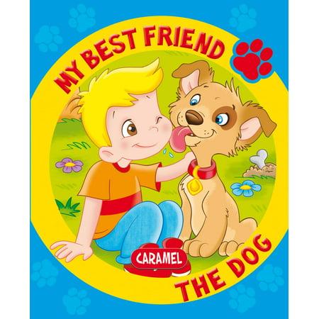 My Best Friend, the Dog - eBook