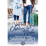 The Choices We Make - eBook