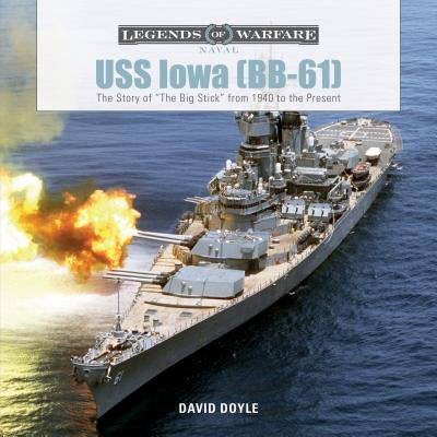 USS Iowa (BB-61) : The Story of