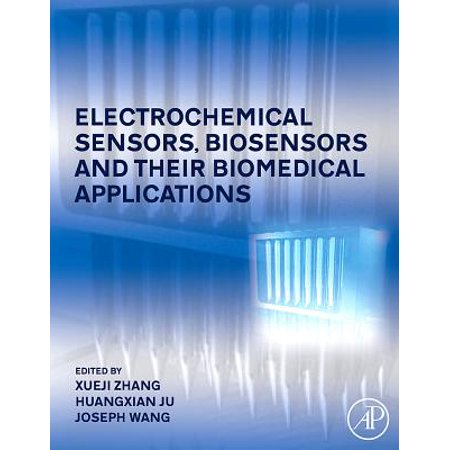 Electrochemical Sensors, Biosensors and their Biomedical Applications - eBook