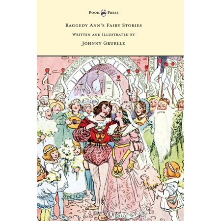 Raggedy Ann's Fairy Stories - Written and Illustrated by Johnny Gruelle - Raggedy Ann For Sale