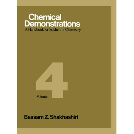 Chemical Demonstrations, Volume 4 : A Handbook for Teachers of Chemistry](Chemistry Demonstrations For Halloween)