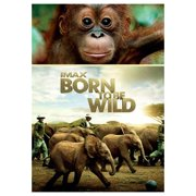 IMAX: Born to Be Wild (2011) by