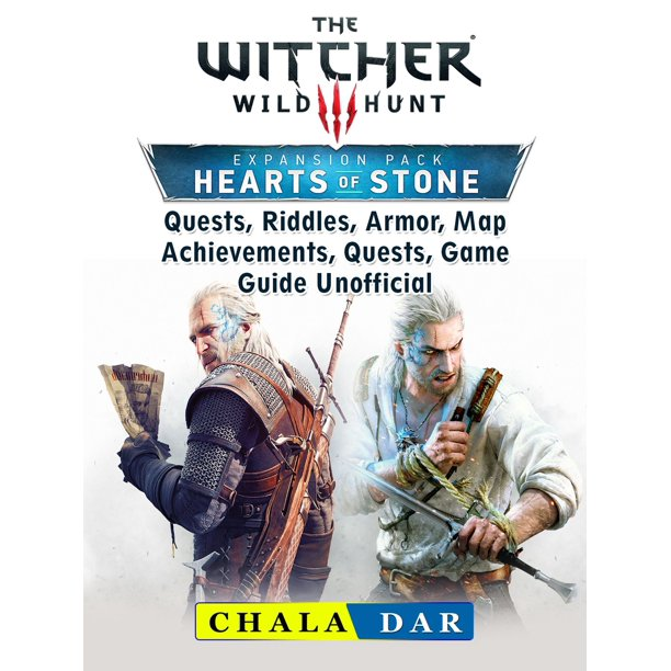 The Witcher 3 Hearts of Stone, Quests, Riddles, Armor, Map, Achievements, Quests, Game Guide Unofficial - eBook
