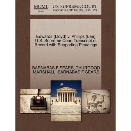 Edwards  Lloyd  V  Phillips  Lee  U S  Supreme Court Transcript Of Record With Supporting Pleadings