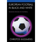 European Football in Black and White - eBook