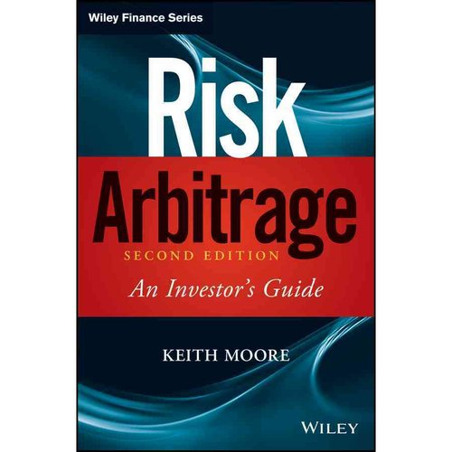 Risk Arbitrage: An Investor's Guide