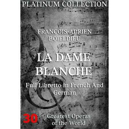Die weiße Dame (La Dame Blanche) - eBook
