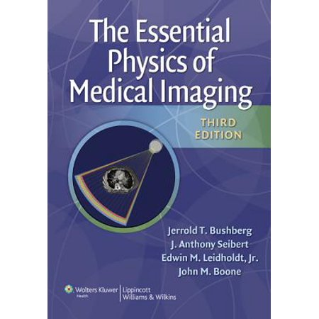 Essential Physics of Medical (Four Imaging Drums)