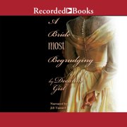 A Bride Most Begrudging - Audiobook