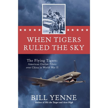 Flying Tigers Hobby (When Tigers Ruled the Sky : The Flying Tigers: American Outlaw Pilots over China in World War II)