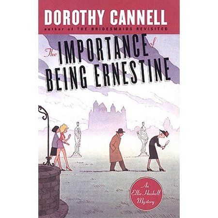 The Importance of Being Ernestine : An Ellie Haskell Mystery