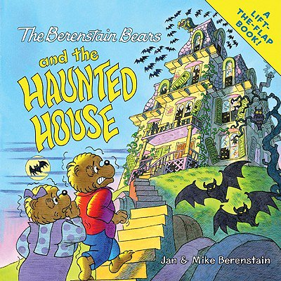 The Berenstain Bears and the Haunted House (Haunted Poems Halloween)