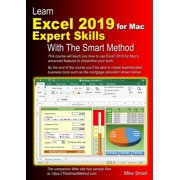 Learn Excel 2019 for Mac Expert Skills with The Smart Method: Tutorial teaching Advanced Techniques (Paperback)