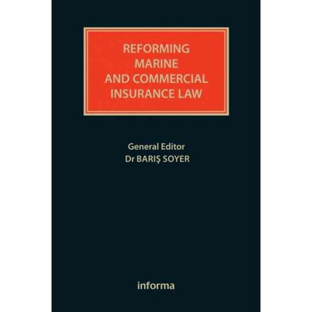 Reforming Marine And Commercial Insurance Law