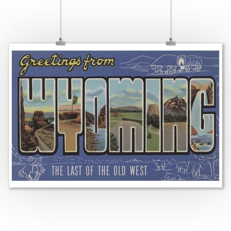 Greetings from Wyoming (The Last of the Old West) (9x12 Art Print, Wall Decor Travel Poster) - Old West Decor
