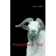 Prometheus' Tod - eBook